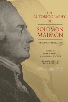 The Autobiography of Solomon Maimon : The Complete Translation, Hardback Book