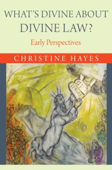 What's Divine About Divine Law? : Early Perspectives, Hardback Book