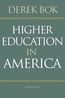 Higher Education in America : Revised Edition, Paperback / softback Book