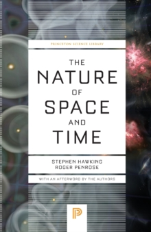 The Nature of Space and Time, Paperback Book