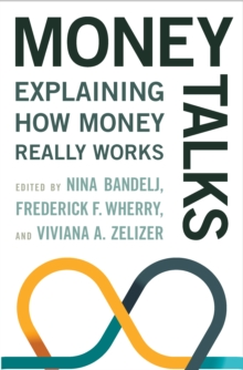 Money Talks : Explaining How Money Really Works, Hardback Book