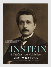 Einstein : A Hundred Years of Relativity, Paperback / softback Book