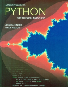 A Student's Guide to Python for Physical Modeling, Paperback / softback Book