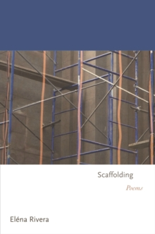 Scaffolding : Poems, Hardback Book