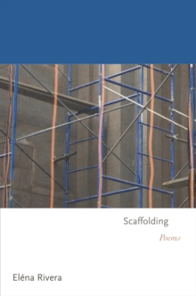 Scaffolding : Poems, Paperback / softback Book