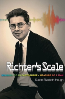 Richter's Scale : Measure of an Earthquake, Measure of a Man, Paperback / softback Book