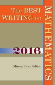 The Best Writing on Mathematics 2016, Paperback / softback Book