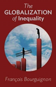 The Globalization of Inequality, Paperback Book