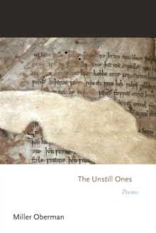 The Unstill Ones : Poems, Paperback / softback Book