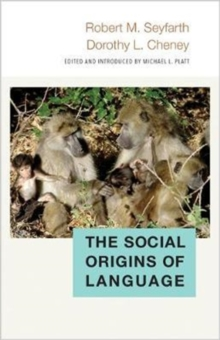 The Social Origins of Language, Hardback Book