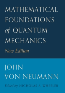 Mathematical Foundations of Quantum Mechanics, Paperback Book