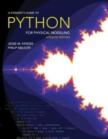 A Student's Guide to Python for Physical Modeling : Updated Edition, Hardback Book