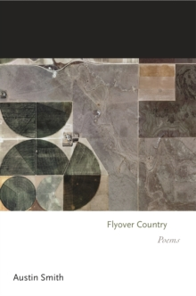 Flyover Country : Poems, Paperback / softback Book