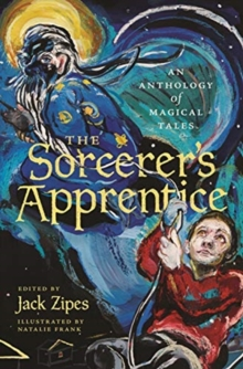The Sorcerer's Apprentice : An Anthology of Magical Tales, Paperback / softback Book