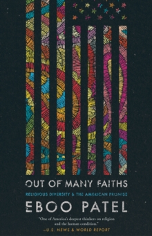 Out of Many Faiths : Religious Diversity and the American Promise, EPUB eBook