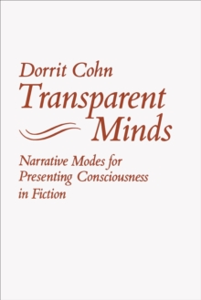 Transparent Minds : Narrative Modes for Presenting Consciousness in Fiction, EPUB eBook