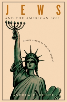 Jews and the American Soul : Human Nature in the Twentieth Century, EPUB eBook