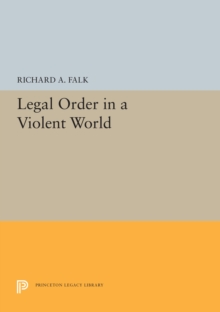 Legal Order in a Violent World, Paperback / softback Book