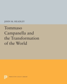 Tommaso Campanella and the Transformation of the World, Paperback / softback Book