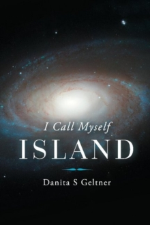 I Call Myself Island, Paperback / softback Book