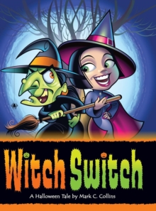 Witch Switch : A Halloween Tale, Hardback Book