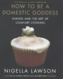 How To Be A Domestic Goddess, Hardback Book