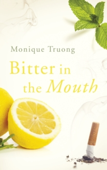 Bitter In The Mouth, Paperback Book
