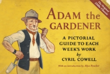 Adam the Gardener, Hardback Book
