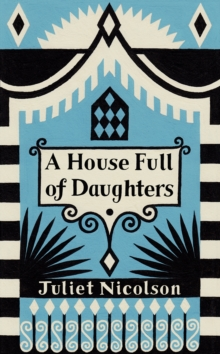 A House Full of Daughters, A, Hardback Book