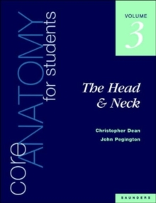 Core Anatomy for Students : Head & Neck v. 3, Paperback Book