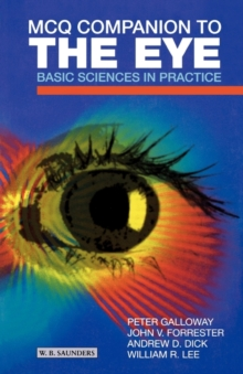 MCQ Companion to the Eye : Basic Sciences in Practice, Paperback / softback Book