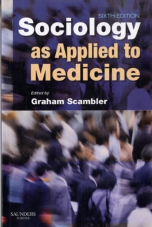 Sociology as Applied to Medicine, Paperback Book