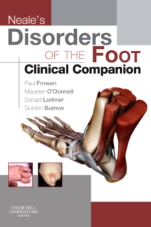 Neale's Disorders of the Foot Clinical Companion, Paperback / softback Book