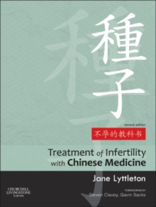 Treatment of Infertility with Chinese Medicine, Hardback Book
