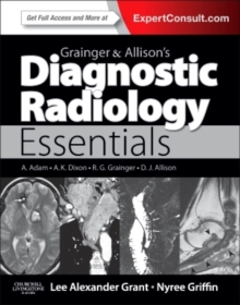 Grainger & Allison's Diagnostic Radiology Essentials : Expert Consult: Online and Print, Hardback Book
