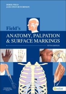 Field's Anatomy, Palpation & Surface Markings, Paperback Book