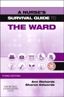 A Nurse's Survival Guide to the Ward, Paperback Book