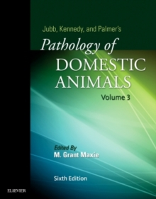 Jubb, Kennedy & Palmer's Pathology of Domestic Animals: Volume 3, Hardback Book
