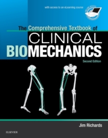 The Comprehensive Textbook of Clinical Biomechanics : with access to e-learning course  [formerly Biomechanics in Clinic and Research], Paperback / softback Book