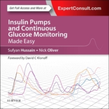 Insulin Pumps and Continuous Glucose Monitoring Made Easy, Paperback / softback Book