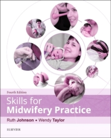 Skills for Midwifery Practice, Paperback / softback Book
