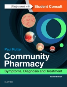 Community Pharmacy : Symptoms, Diagnosis and Treatment, Paperback Book