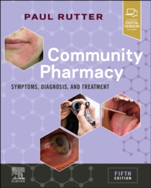 Community Pharmacy : Symptoms, Diagnosis and Treatment, Paperback / softback Book