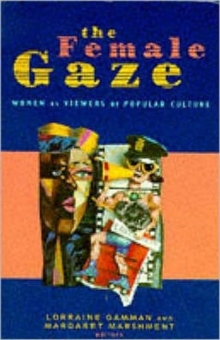 The Female Gaze, Paperback Book
