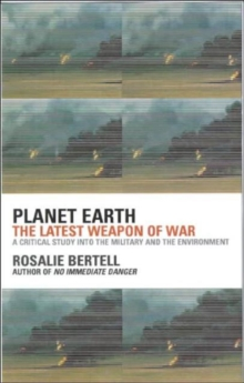 Planet Earth : The Newest Weapon of War, Paperback Book