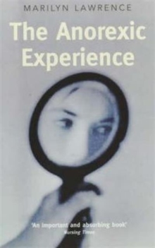 The Anorexic Experience, Paperback Book