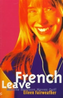 French Leave : Maxine Harrison Moves Out!, Paperback / softback Book