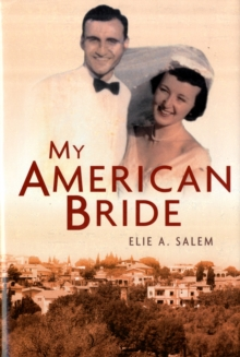 My American Bride : A Tale of Love and War, Hardback Book