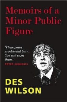 Memoirs of a Minor Public Figure, Hardback Book