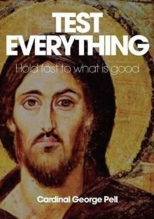 Test Everything : Hold Fast To What Is Good, Hardback Book